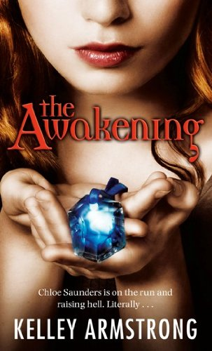 Kelley Armstrong - The Awakening (Darkest Powers Book 2) (English Edition)