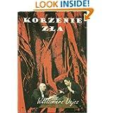 Korzenie zla - Polish Edition