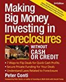 img - for Making Big Money Investing In Foreclosures Without Cash or Credit: Find Houses in Preforeclosure or Foreclosure Understand Laws Related to Foreclosure Negotiate the Deal book / textbook / text book