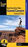 img - for Best Easy Day Hikes Grand Canyon National Park, 3rd (Best Easy Day Hikes Series) book / textbook / text book