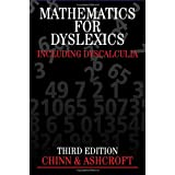 Mathematics for Dyslexics Third Edition: AND Dyscalculiaby Steve Chinn