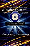 img - for Bioditechnomics The Ubiguitous Science book / textbook / text book