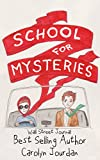 The School for Mysteries: A Cozy Paranormal Adventure (Nurse Phoebe Book 2)