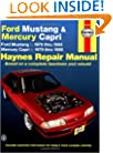Ford Mustang and Mercury Capri, 1979-1993 (Haynes Manuals)