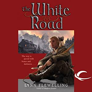 The White Road: Nightrunner, Book 5 | [Lynn Flewelling]