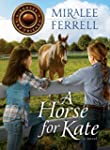 A Horse for Kate (Horses and Friends...