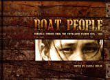 img - for Boat People: Personal Stories From the Vietnamese Exodus 1975-1996 book / textbook / text book