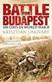 Battle for Budapest: 100 Days in World War II