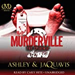 Murderville 2: The Epidemic (       UNABRIDGED) by Ashley, JaQuavis Narrated by Cary Hite