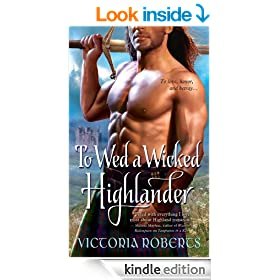To Wed a Wicked Highlander (Bad Boys of the Highlands)