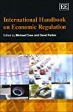 img - for International Handbook on Economic Regulation (Elgar Original Reference) book / textbook / text book