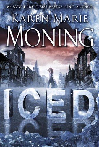 Iced: Fever Series Book 6 by Moning, Karen Marie(October 30, 2012) Hardcover (Karen Marie Moning Iced compare prices)