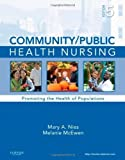 img - for Community/Public Health Nursing: Promoting the Health of Populations, 5e by Nies PhD RN FAAN FAAHB, Mary A., McEwen PhD RN, Melanie (5th (fifth) Edition) [Hardcover(2010)] book / textbook / text book