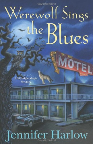 Werewolf Sings The Blues (A Midnight Magic Mystery)