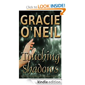 Touching Shadows: Book One of The Scroll of Shadows Trilogy