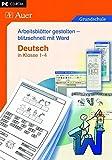Arbeitsblätter gestalten - blitzschnell mit Word: Deutsch in Klasse 1 - 4