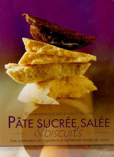 Pate Sucree Salee et Biscuits