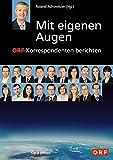 Image de Mit eigenen Augen: ORF-Korrespondenten berichten