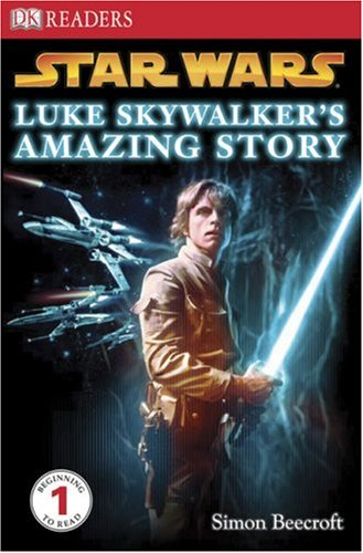Luke Skywalker's Amazing Story (DK READERS)