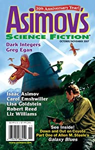 Asimov's Science Fiction, October-November 2007 (Vol. 31, Nos. 10 & 11) by Allen M. Steele, Isaac Asimov, Carol Emshwiller and Lisa Goldstein
