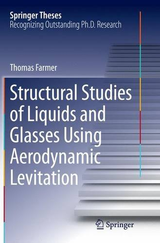 structural-studies-of-liquids-and-glasses-using-aerodynamic-levitation-springer-theses