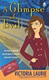 A Glimpse of Evil (Psychic Eye Mysteries, No. 8)