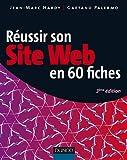 echange, troc Jean-Marc Hardy, Gaetano Palermo - Réussir son site web en 60 fiches - 3ème édition
