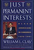 img - for Just Permanent Interests: Black Americans In Congress 1870-1991 book / textbook / text book
