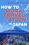 How to Work, Travel, and Study in Japan