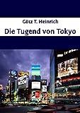 Die Tugend von Tokyo