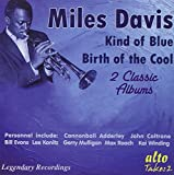 Kind Of Blue/Birth Of The Cool Miles Davis
