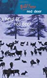 img - for A Herd of Red Deer: A Study in Animal Behaviour (Wild Lives) book / textbook / text book