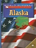 Alaska: The Last Frontier (World Almanac Library of the States)