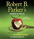 Robert B. Parker's Damned If You Do: A Jesse Stone Novel