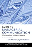 img - for Guide to Managerial Communication (10th Edition) (Guide to Series in Business Communication) book / textbook / text book