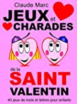 Jeux et charades de la Saint Valentin...