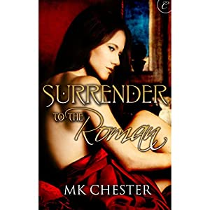 Surrender to the Roman Audiobook