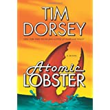 Atomic Lobster: A Novel (Serge a. Storms) ~ Tim Dorsey