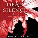 Dead Silence Audiobook by Kimberly Derting Narrated by Jessica Almasy