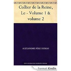 Collier de la Reine, Le - Volume 1 & volume 2