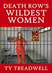 Death Row's Wildest Women (English Ed...
