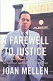 A Farewell to Justice: Jim Garrison, JFK's Assassination, And the Case That Should Have Changed History (1597970484) by Mellen, Joan