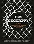 DNS Security: In-depth Vulnerability...