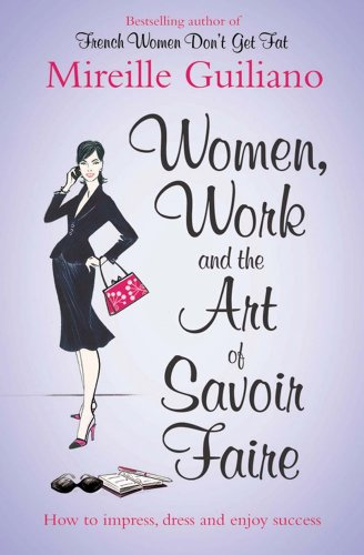 women-work-and-the-art-of-savoir-faire-business-sense-sensibility