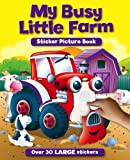 Igloo Books My Busy Farm Sticker & Activity Book (S & A Sticker Pictures - Igloo Books Ltd)