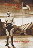 The Songwriter Goes to War: The Story of Irving Berlins World War II All-Army Production of This Is the Army