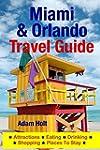 Miami & Orlando Travel Guide: Attract...