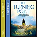 The Turning Point Audiobook by Freya North Narrated by Buffy Davis