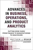 Advances in Business, Operations, and Product Analytics Front Cover