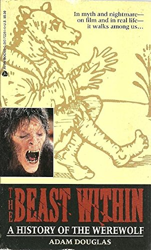 The Beast Within/a History of the Werewolf